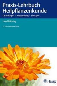 Praxis Lehrbuch Heilpflanzen