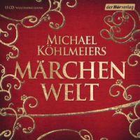 Michael Köhlmeiers Märchenwelt